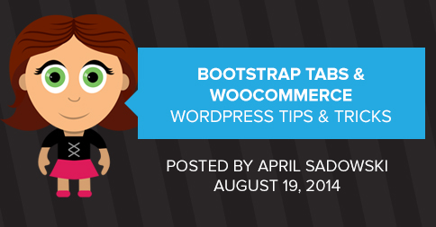Bootstrap Tabs and WooCommerce - Edge Webware, Inc